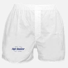 I left my Flight Simulator fo Boxer Shorts