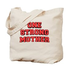 One Strong Mother Tote Bag