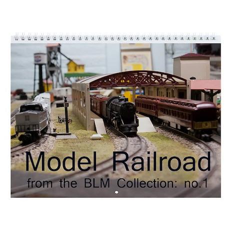 Model Railroad BLM Collection no.1 Wall Calendar