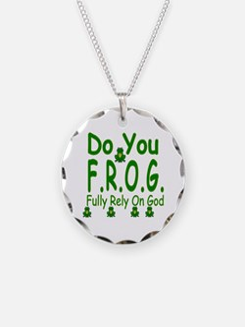 Do you F.R.O.G. Necklace