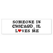 Someone in Chicago Bumper Car Sticker