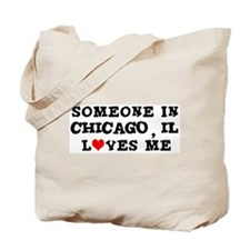 Someone in Chicago Tote Bag