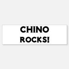 Chino Rocks! Bumper Bumper Bumper Sticker