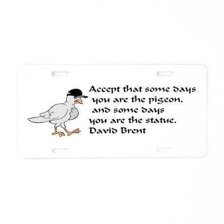 Pigeon Aluminum License Plate