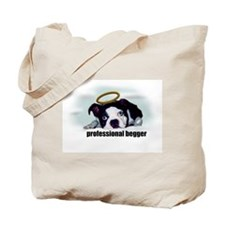 PROFESSIONAL BEGGER Tote Bag