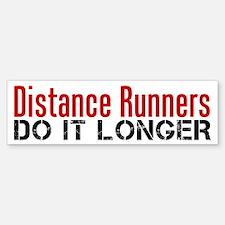 Distance Runners Do It Longer Sticker (Bumper)