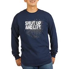 SHUT UP AND LIFT! T