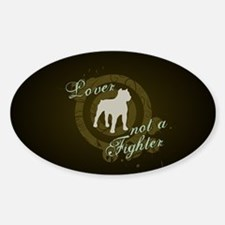 Lover not a Fighter Decal