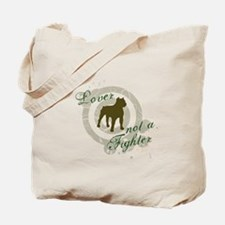 Lover not a Fighter Tote Bag