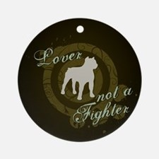Lover not a Fighter Ornament (Round)