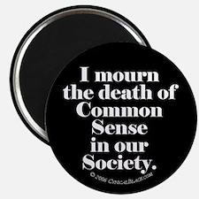 Common Sense Died Magnet
