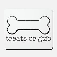 Treats or GTFO Mousepad