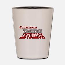 Crimson Tradition Shot Glass