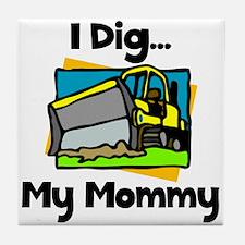 Dig Mommy Tile Coaster