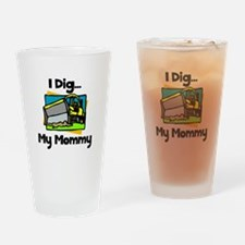 Dig Mommy Drinking Glass