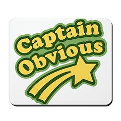 Captain Obvious Mousepad