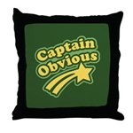 Captain Obvious Throw Pillow