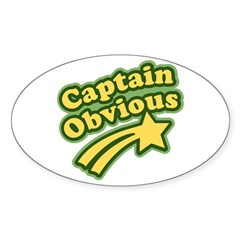 Captain Obvious Oval Decal
