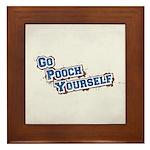 Go Pooch Yourself Framed Tile