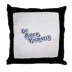 Go Pooch Yourself Throw Pillow