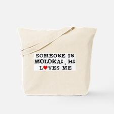 Someone in Molokai Tote Bag