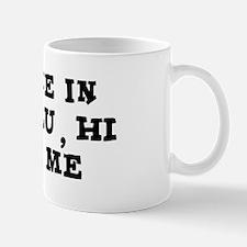 Someone in Honolulu Mug