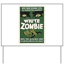 White Zombie Yard Sign