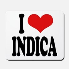 I Love Indica Mousepad