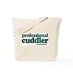 Professional Cuddler Tote Bag