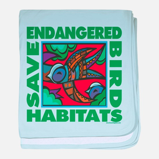 Save Bird Habitats baby blanket