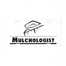 Mulchologist Aluminum License Plate