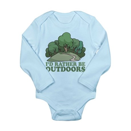 I'd Rather Be Outdoors Long Sleeve Infant Bodysuit