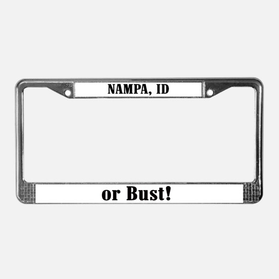 Nampa or Bust! License Plate Frame