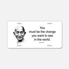 Gandhi - Be the Change Aluminum License Plate