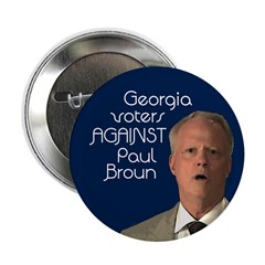Georgia Voters Against Paul Broun button