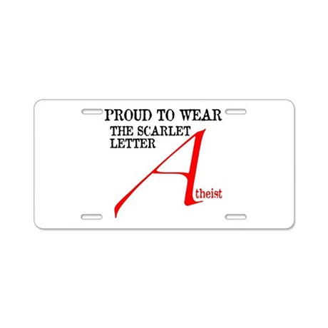 Scarlet Letter Atheist Aluminum License Plate