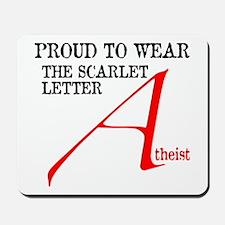 Scarlet Letter Atheist Mousepad