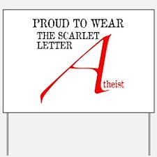 Scarlet Letter Atheist Yard Sign