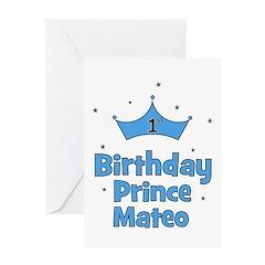 1st Birthday Prince MATEO! Greeting Card