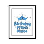 1st Birthday Prince MATEO! Framed Panel Print