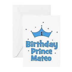 1st Birthday Prince MATEO! Greeting Cards (Pk of 1