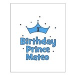 1st Birthday Prince MATEO! Small Poster