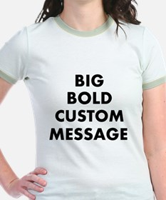 Personalized Bold Font Messag T