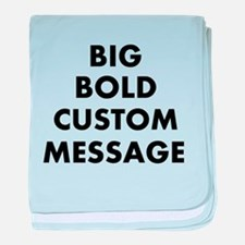 Personalized Bold Font Messag baby blanket