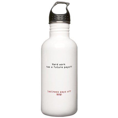 Hard Work, Pays off Stainless Water Bottle 1.0L