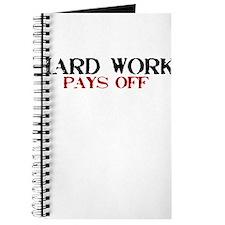 Hard Work, Pays off Journal