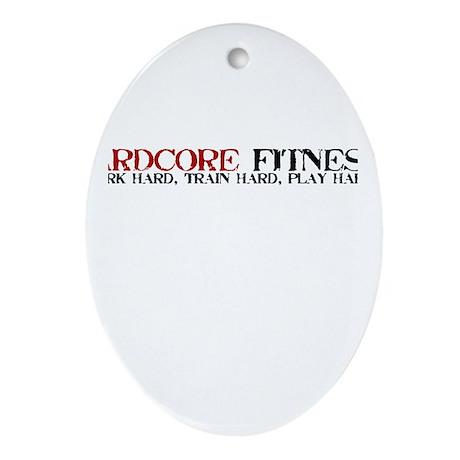 Hardcore Fitness Ornament (Oval)