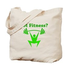 Got Fitness? Tote Bag