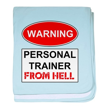 Warning Personal Trainer from baby blanket