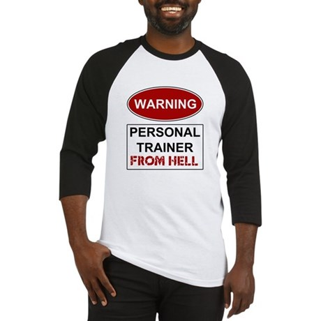 Warning Personal Trainer from Baseball Jersey